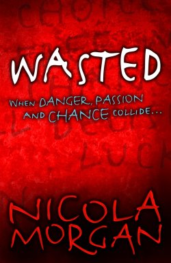 Wasted by Nicola Morgan