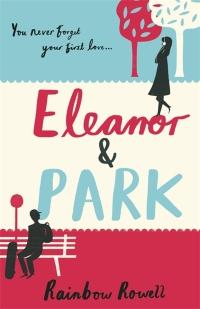 Eleanor + Park by Rainbow Rowell