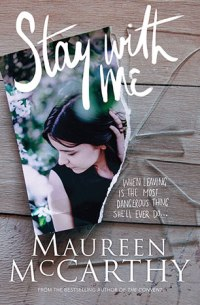 Stay With Me by Maureen McCarthy