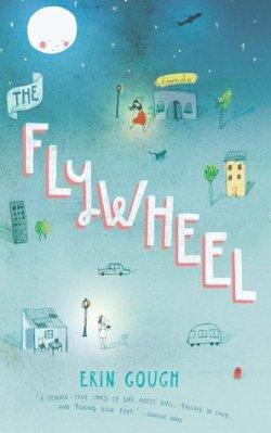 The Flywheel byErin Gough