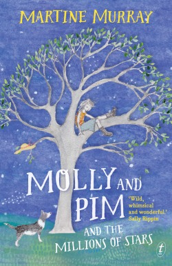 Molly and Pim and the Millions of Stars by Martine Murray